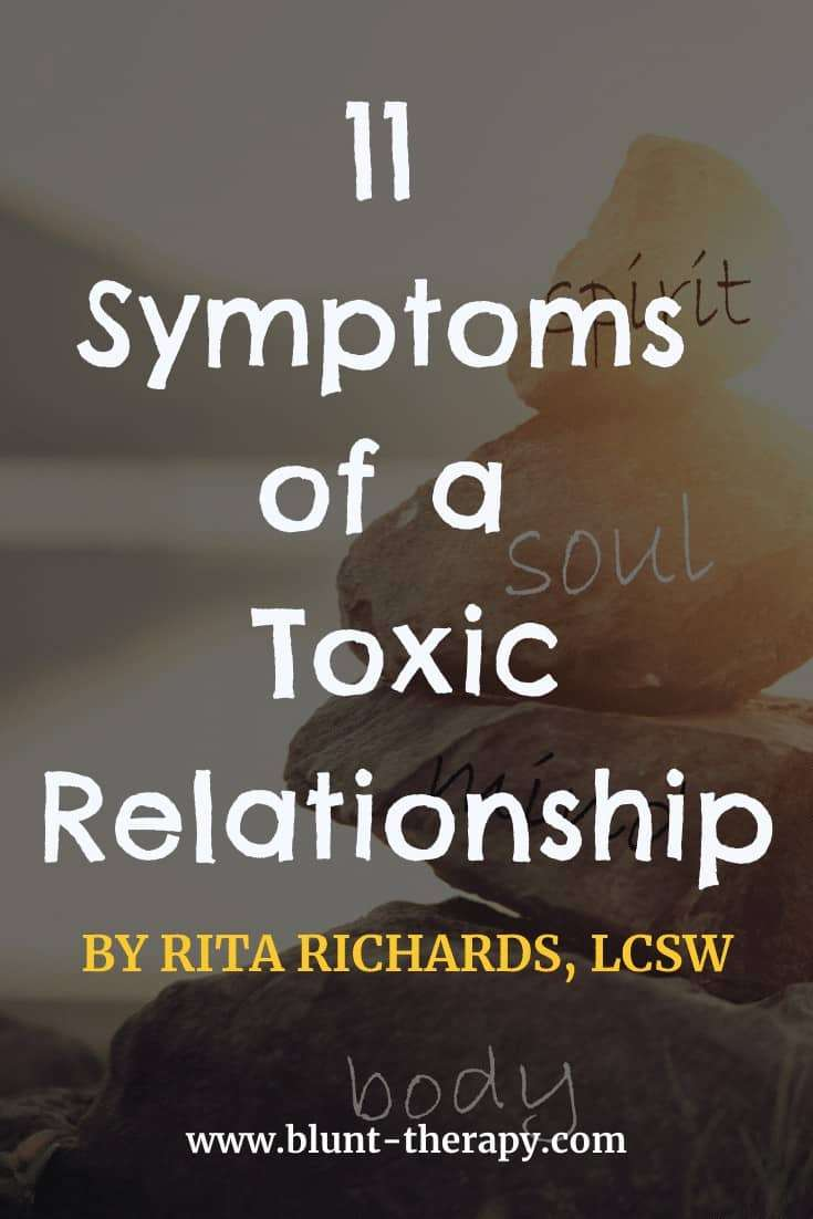 11 Symptoms of a Toxic Relationship