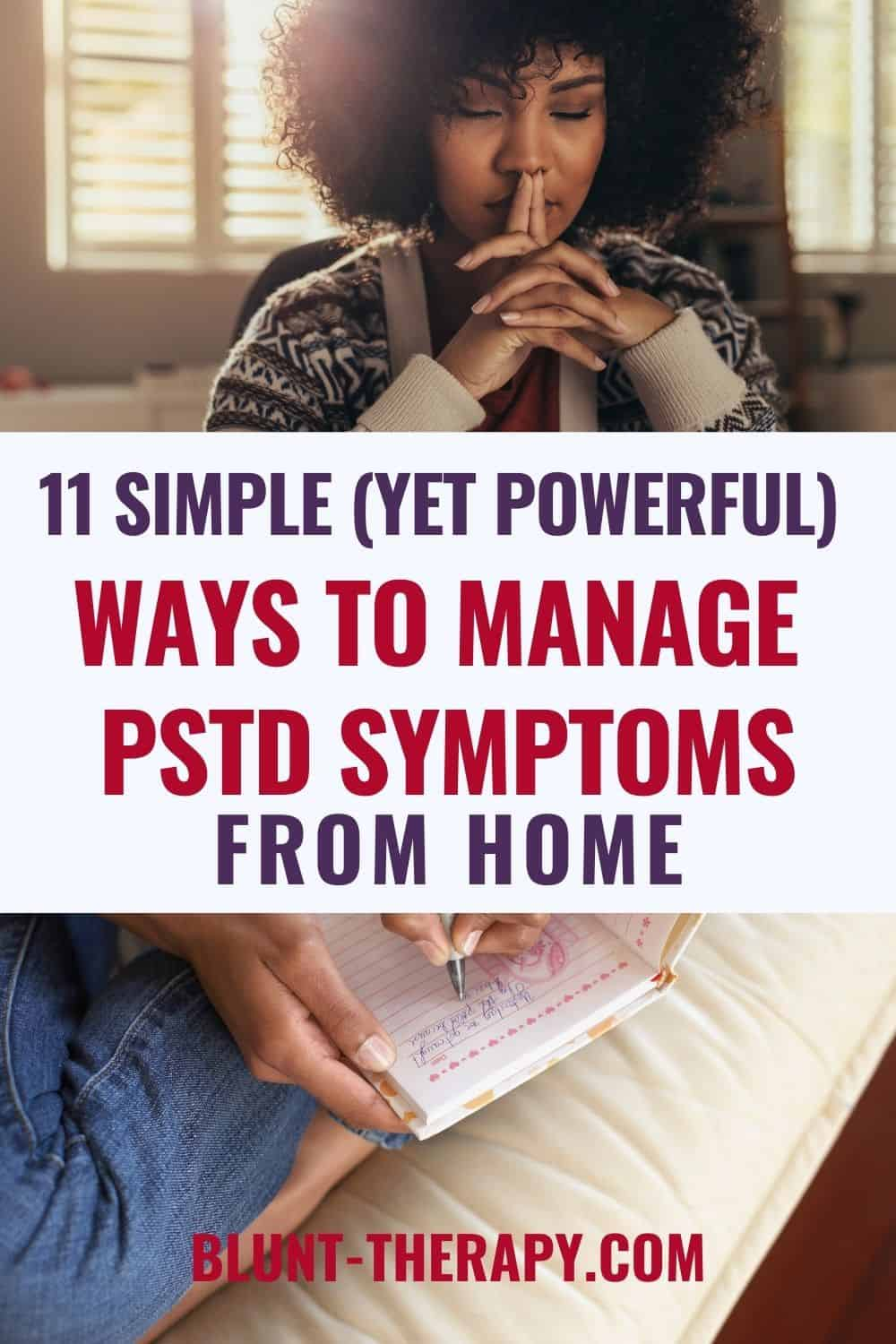 11 Simple But Powerful Ways To Manage PTSD Symptoms At home