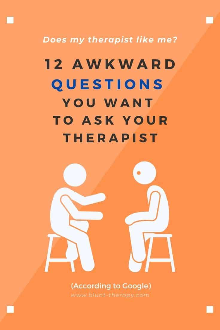 12 Awkward Questions You Want To Ask Your Therapist