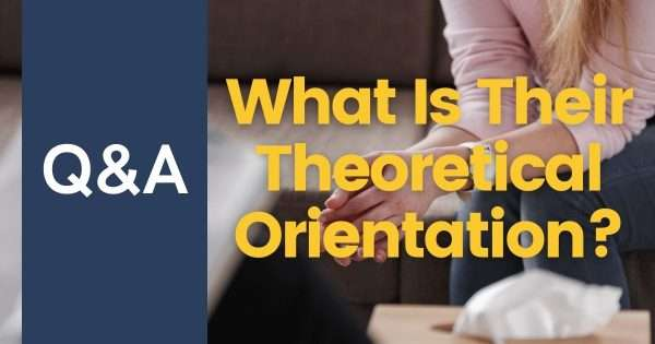 What Is A Theoretical Orientation?