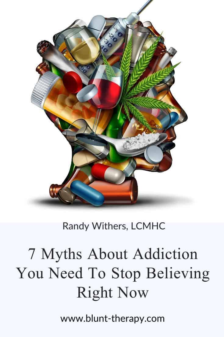 7 Myths About Addiction You Need to Stop Believing Right Now