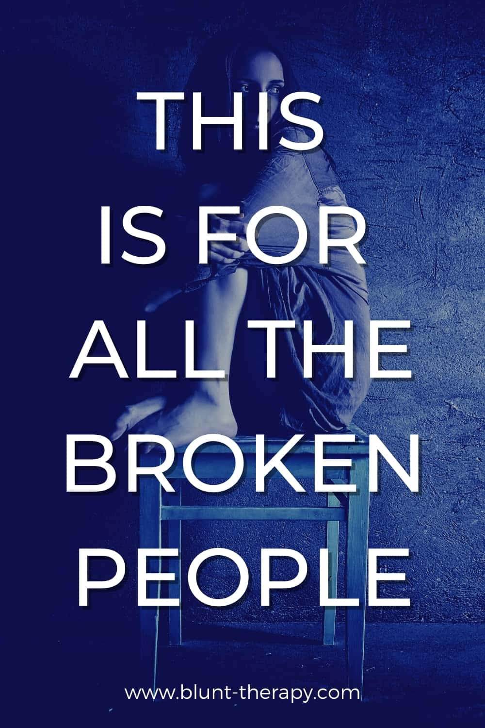 This Is For All the People Who Are Broken