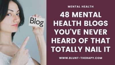 48 Personal Mental Health Blogs That Totally Nail It