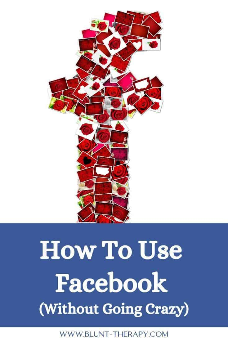 5 Expert Tips How To Use Facebook Without Going Crazy