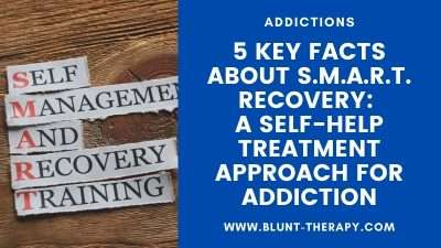 5 Key Facts About SMART Recovery: A Self-Help Treatment Approach For Addiction