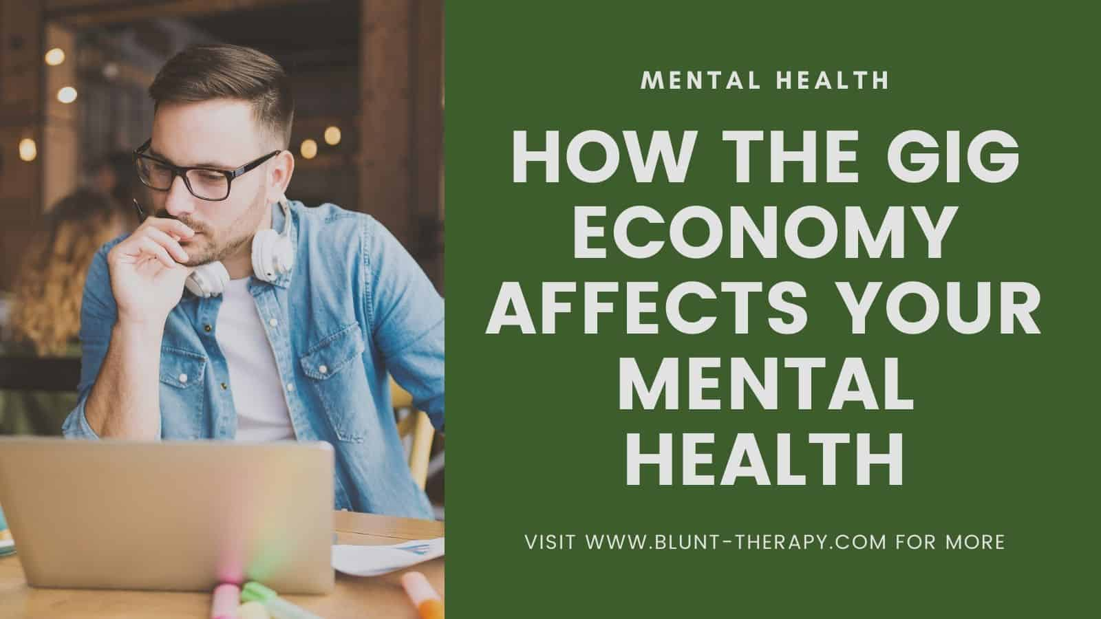How The Gig Economy Affects Your Mental Health