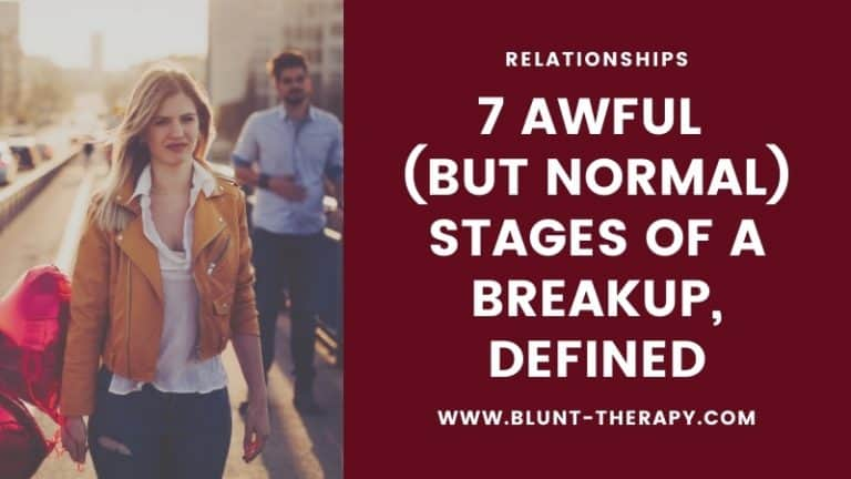 7 Awful (But Normal) Stages of A Breakup, Defined