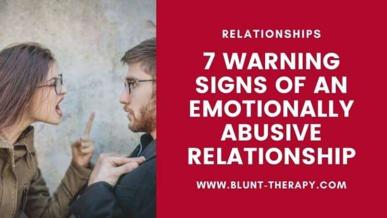 7 Warning Signs of An Emotionally Abusive Relationship