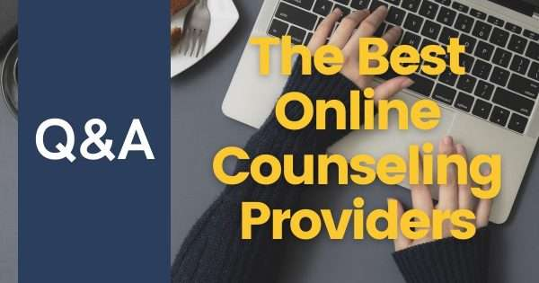 The Best Online Counseling Providers