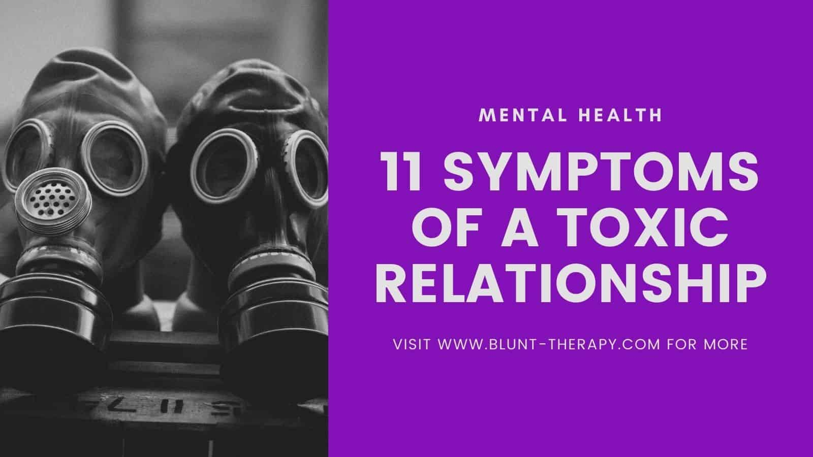 11 Clear Signs of a Toxic Relationship That You Need To Know