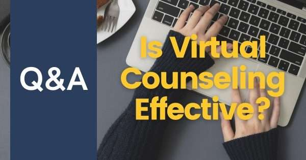 Is Virtual Counseling As Effective As In-Person Therapy?