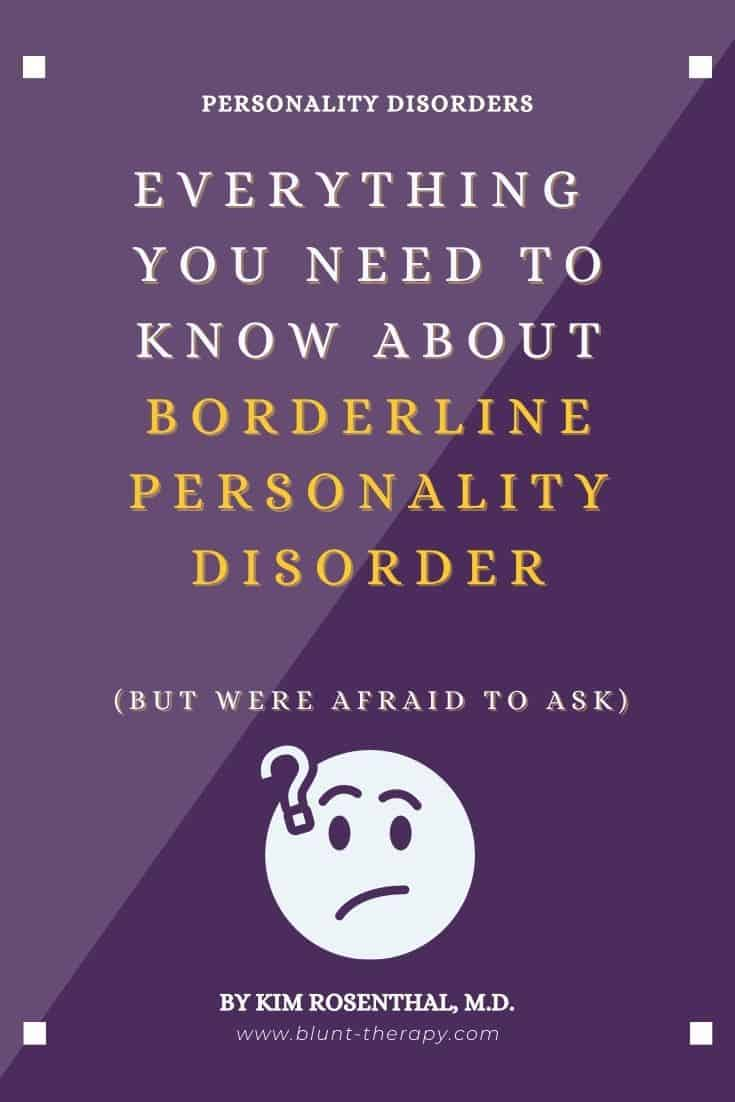 Everything you Need to Know About Borderline Personality Disorder