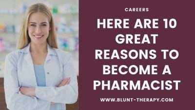 Here Are 10 Great Reasons to Become a Pharmacist