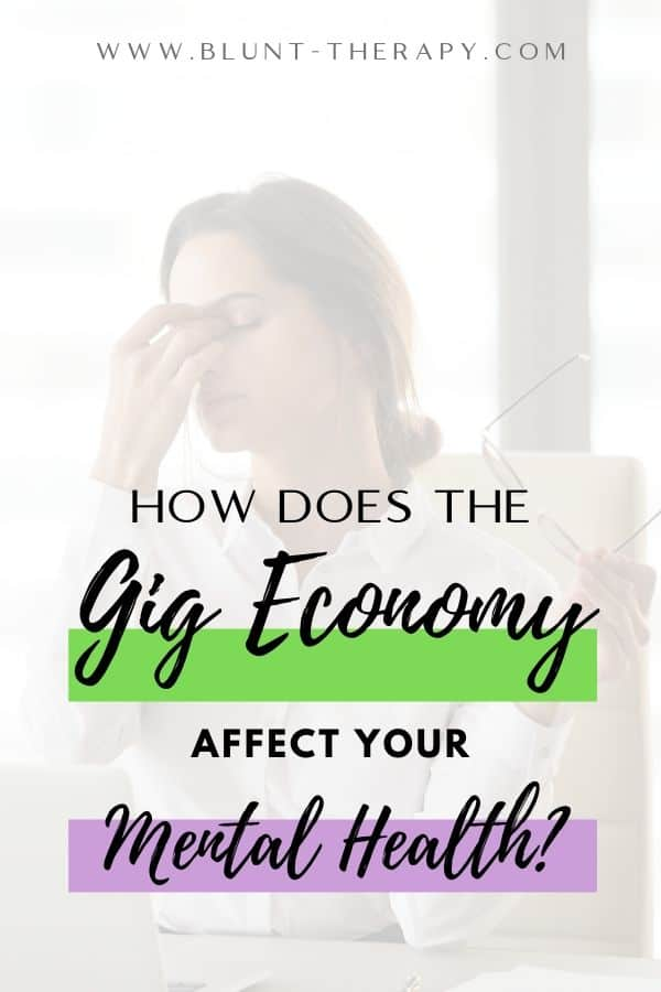 How Does The Gig Economy Affect Your Mental Health