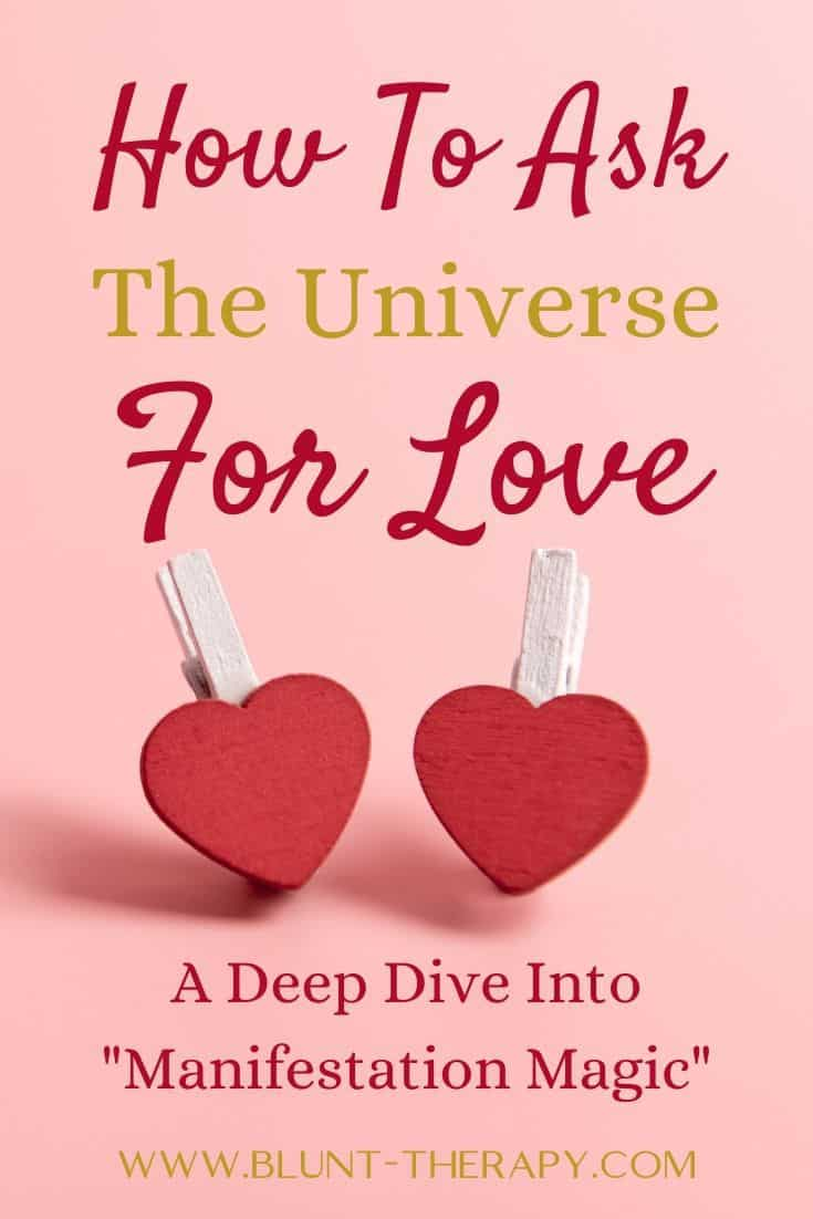 How To Ask The Universe For Love A Deep Dive Into Manifestation Magic