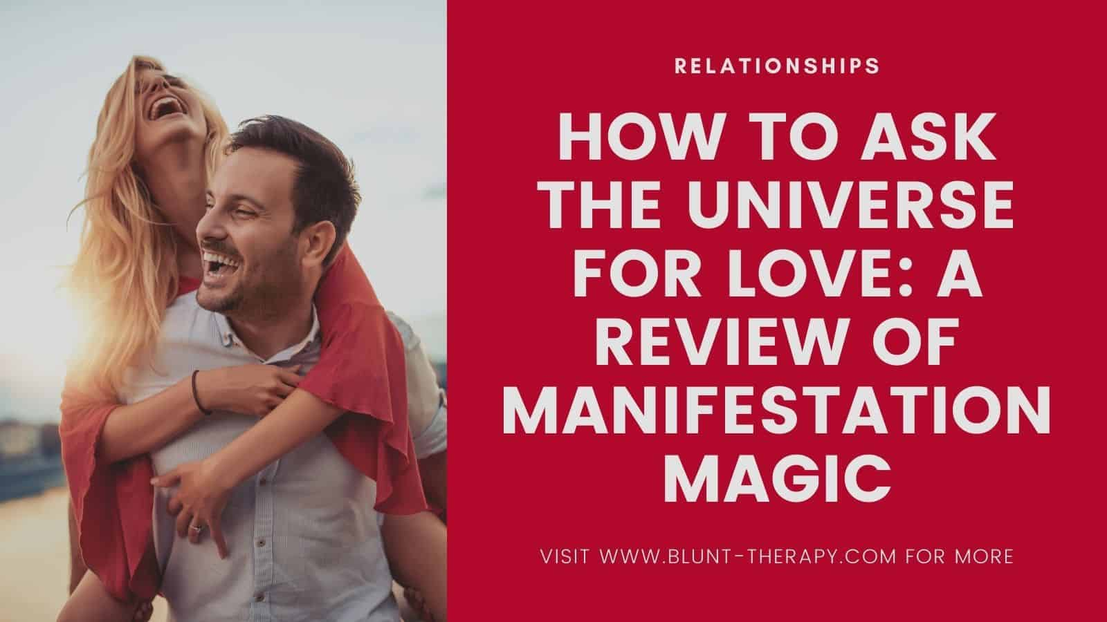 How To Ask The Universe For Love