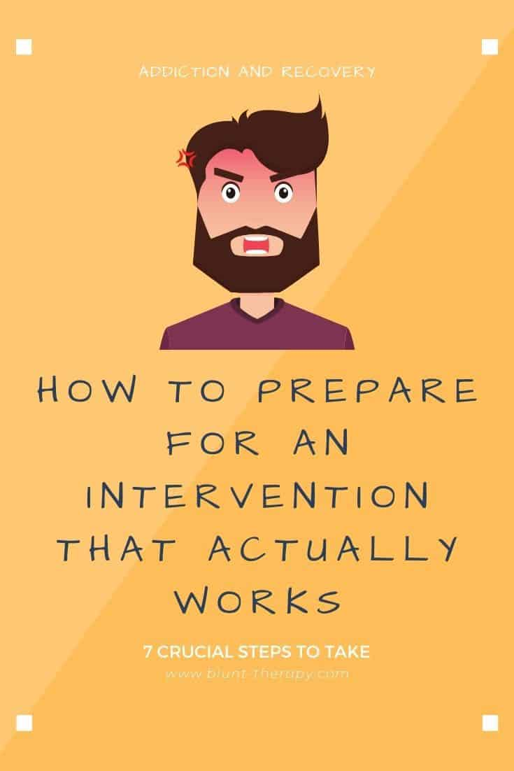 How To Prepare For An Intervention That Actually Works (2)