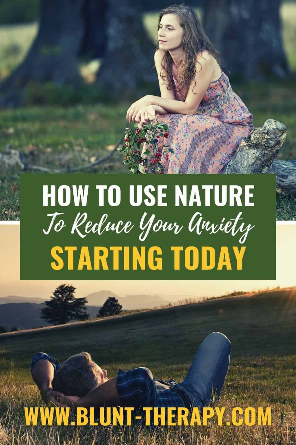 How To Use Nature To Reduce your Anxiety Starting Today