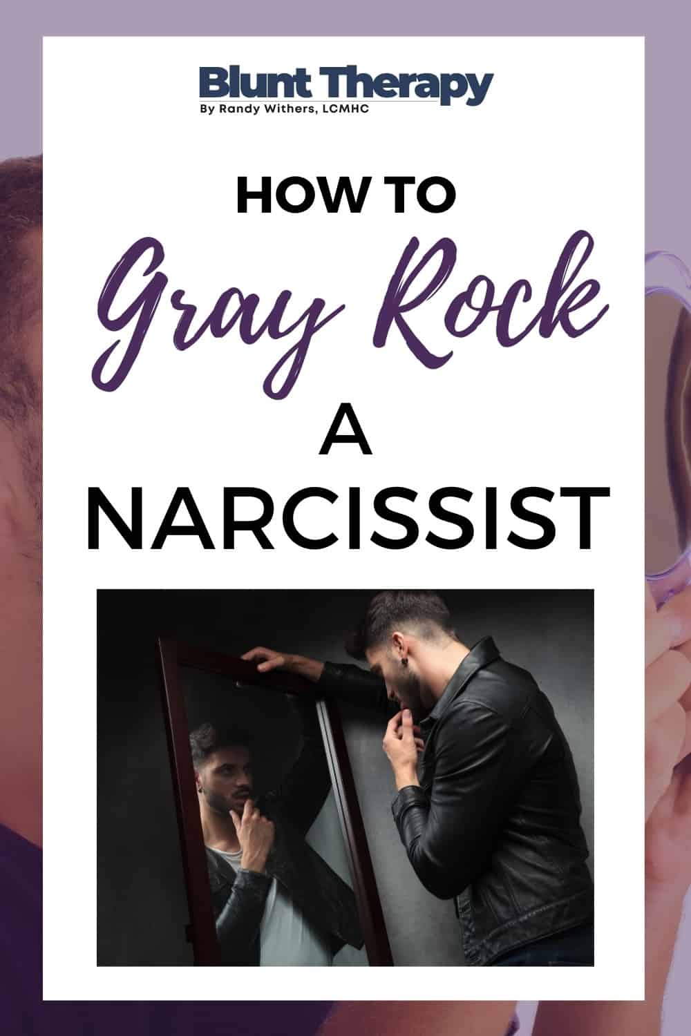 How To Use The Gray Rock Method To Deal With A Narcissist