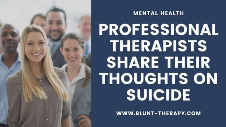 Professional Therapists Share Their Thoughts on Suicide