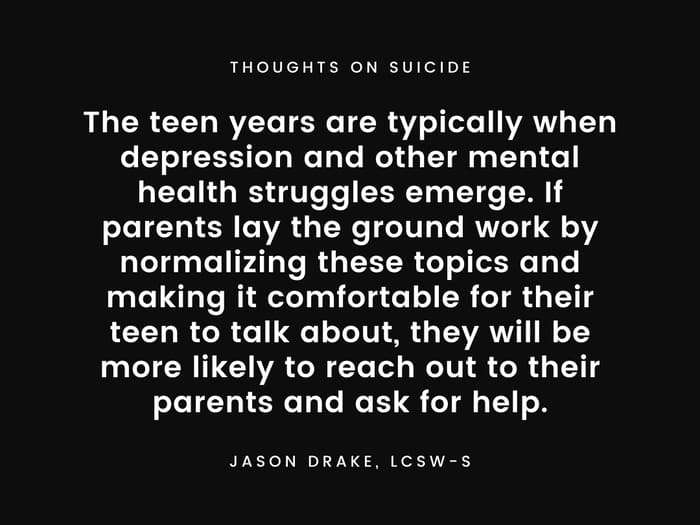 The teen years are typically when depression and other mental health struggles emerge.
