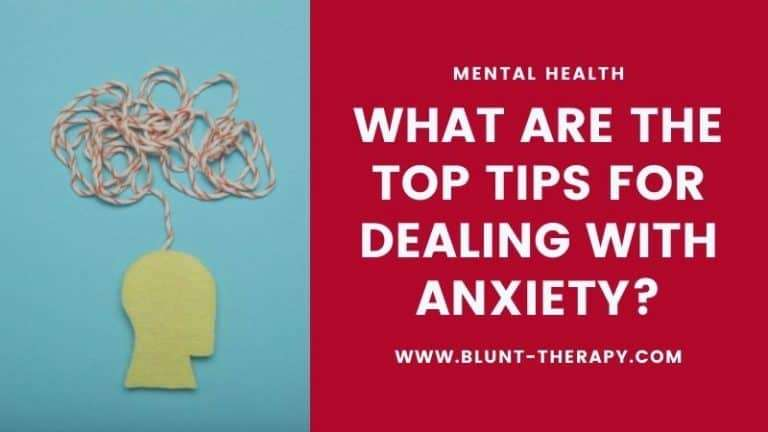 What Are the Top Tips for Dealing with Anxiety