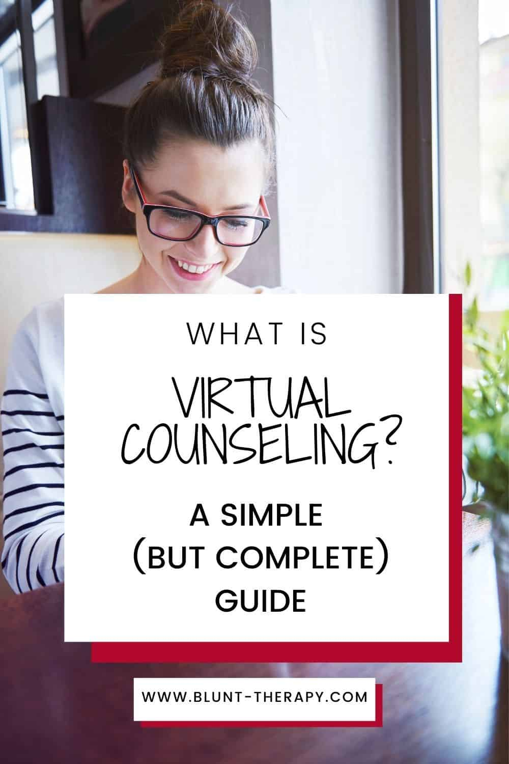 What Is Virtual Counseling?