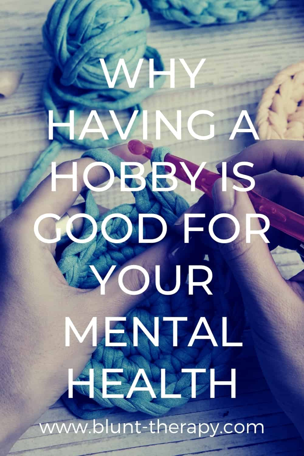 Why Having A Hobby Is Good For Your Mental Health
