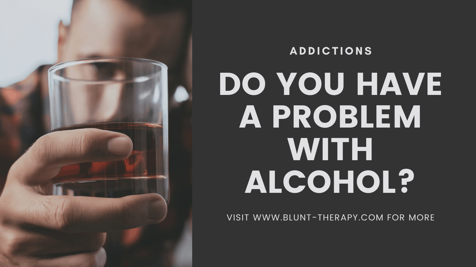 do you have a problem with alcohol