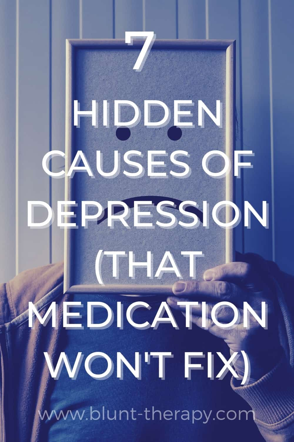 7  hidden Causes of Depression (That Medication Won't Fix)